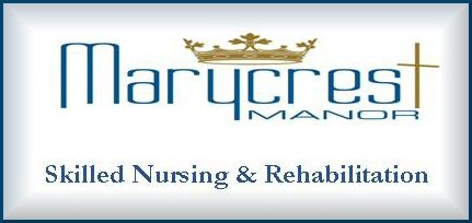 Marycrest Manor - Skilled Nursing & Rehabilitation